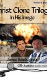 In His Image (The Christ Clone Trilogy, #1) by James BeauSeigneur