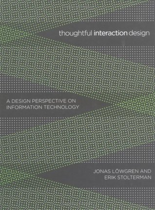 Thoughtful Interaction Design by Jonas Löwgren