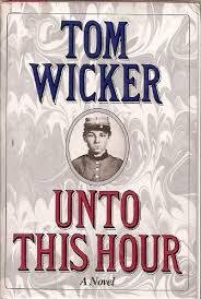 Unto This Hour by Tom Wicker