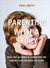 Parenting with a Story by Paul                       ...