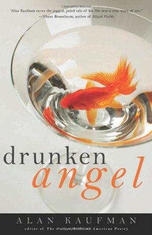 Drunken Angel by Alan Kaufman
