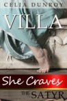 She Craves the Satyr: Villa (She Craves the Satyr, #1)