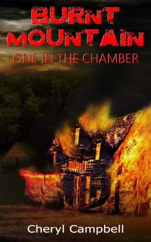 Review One in the Chamber (Burnt Mountain #2) by Cheryl  Campbell MOBI