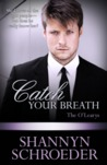 Catch Your Breath (The O'Learys, #4)