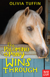 The Palomino Pony Wins Through (The Palomino Pony, #3)