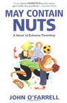 May Contain Nuts: A Novel of Extreme Parenting