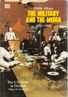 Public affairs : the military and the media, 1962-1968 (SuDoc D 114.7/3:P 96/962-68)