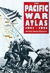 The Pacific War Atlas, 1941-1945