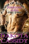Fangs of Anarchy - Forbidden Alpha (Part 3) Were in the World is Gannon Dodd?: A Werewolf Vampire Shifter Romance