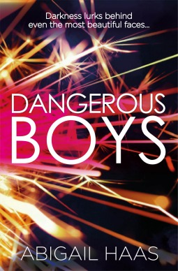 Download for free Dangerous Boys PDF by Abigail Haas, Abby McDonald