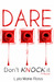 Dare: A Don't Knock It Novel #1
