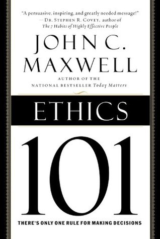 ethics 101 what every leader needs Description of the book ethics 101: what every leader needs to know: bestselling author john c maxwell shows you how the golden rule works everywhere, and how, especially in business, it brings amazing dividends.