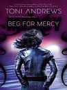 Beg for Mercy (A Mercy Hollings Novel)