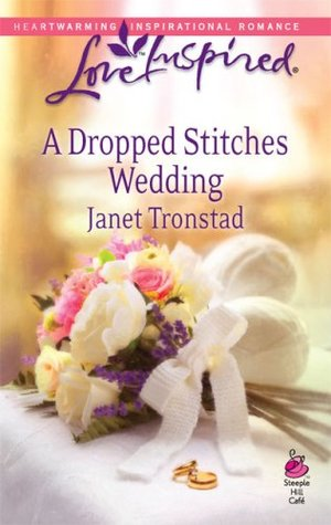 Free online download A Dropped Stitches Wedding (Dropped Stitches #4) PDF by Janet Tronstad