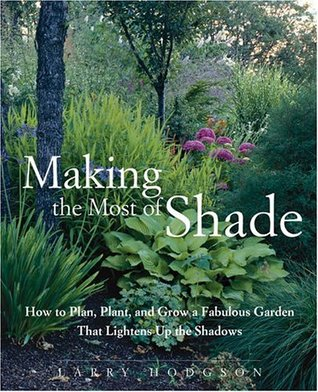 Making the most of shade how to plan plant and grow a for Which ornamental grasses grow in shade