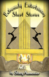 EXTREMELY ENTERTAINING SHORT STORIES