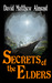 Secrets of the Elders (Chronicles of Acadia, #1)