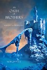 An Oath of Brothers (The Sorcerer's Ring, #14)