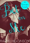 Bet on Me (In the Dark, #2)