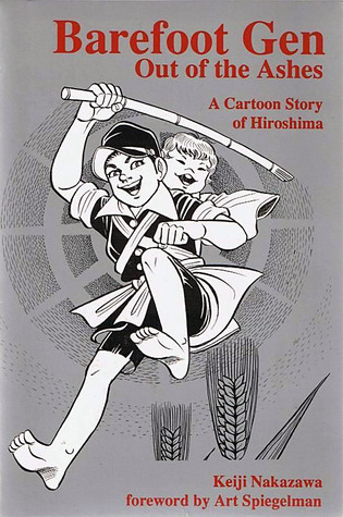 Barefoot Gen: Out Of The Ashes (Barefoot Gen #4)