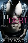 The Debt (Club Alpha, #1)