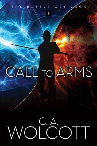 Call to Arms (The Battle Cry Saga Book 1)