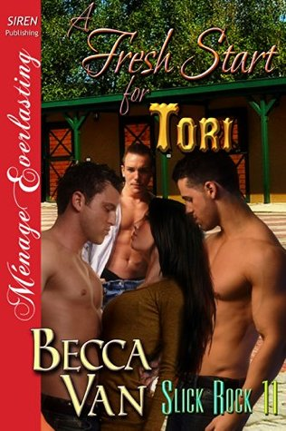 Download online A Fresh Start for Tori (Slick Rock #11) PDF