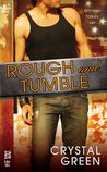 Rough and Tumble (Rough and Tumble, #1)