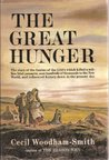 The Great Hunger, Ireland 1845 - 1849, the Story of the Famine of the 1840's