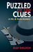 Puzzled by the Clues (Nic & Nora Mystery, #2)