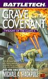 Grave Covenant (Twilight of the Clans, #2)