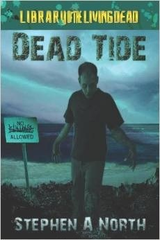 Dead Tide by Stephen A. North