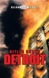 Hitler Burns Detroit by Allan Dare Pearce