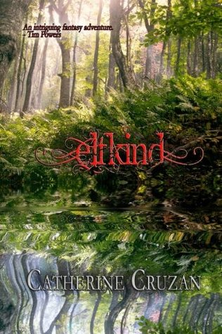 Elfkind by Catherine Cruzan