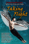 Taking Flight - An Erotic Anthology with Wings by D.M. Atkins