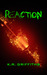 Reaction by K.R. Griffiths