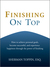 Finishing On Top: How To Ac...