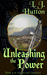 Unleashing The Power by L.J. Hutton