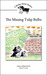 The Missing Tulip Bulbs: A Springer Spaniel Mystery