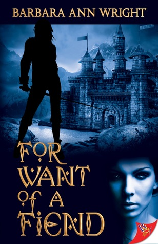 Read online For Want of a Fiend (Katya & Starbride #2) by Barbara Ann Wright PDF