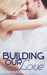 Building Our Love (The Griffin Brothers, #2)