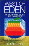 West Of Eden: The End Of Innocence At Apple Computer