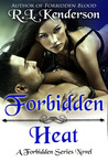 Forbidden Heat (Forbidden, #2)