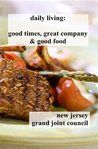 daily living cookbook: good times, great company & good food