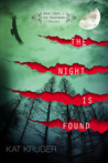The Night Is Found (The Magdeburg Trilogy, #3)