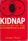 Kidnap: The Story of the Lindbergh Case