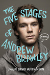 The Five Stages of Andrew Brawley by Shaun Hutchinson