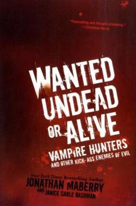 Wanted Undead or Alive by Jonathan Maberry