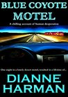 Blue Coyote Motel (Coyote, #1)