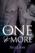 The One and More (The Only One, #2)